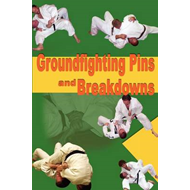 Groundfighting Pins and Breakdowns (BOK)