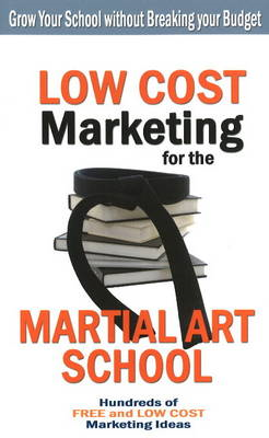 Low Cost Marketing for the Martial Art School (BOK)