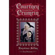 Courtney Crumrin: Volume 4: Monstrous Holiday Special Edition (BOK)
