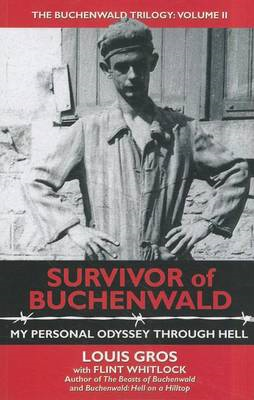 Survivor of Buchenwald: My Personal Odyssey Through Hell (BOK)