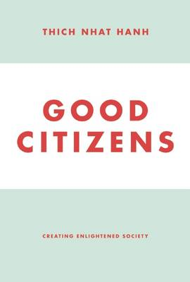 Good Citizens: Creating Enlightened Society (BOK)