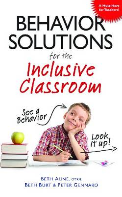 Behavior Solutions For the Inclusive Classroom (BOK)