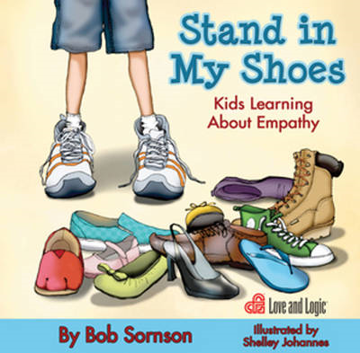 Stand in My Shoes: Kids Learning About Empathy (BOK)