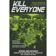 Kill Everyone: Advanced Strategies for No-Limit Hold Em Poker Tournaments & Sit-n-Gos (BOK)