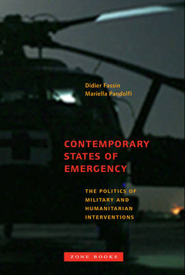 Contemporary States of Emergency - The Politics of Military (BOK)