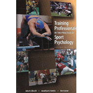 Training Professionals in the Practice of Sport Psychology (BOK)