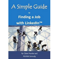 Simple Guide to Finding a Job with LinkedIn (BOK)