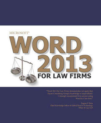 Microsoft Word 2013 for Law Firms (BOK)