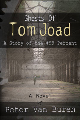 Ghosts of Tom Joad: A Story of the #99 Percent (BOK)
