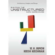 Building the Unstructured Data Warehouse (BOK)