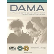 DAMA Guide to the Data Management Body of Knowledge (DAMA-DM (BOK)