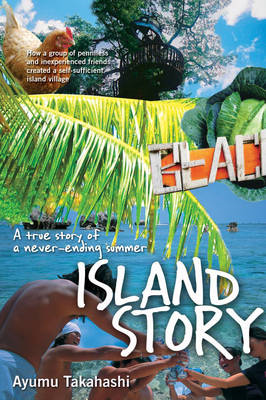 Island Story: A True Story of a Never Ending Summer (BOK)
