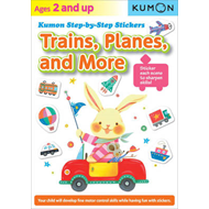 Kumon Step-By-Step Stickers: Trains, Planes, and More (BOK)