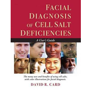 Facial Diagnosis of Cell Salt Deficiencies (BOK)