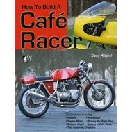 How to Build a Cafe Racer (BOK)
