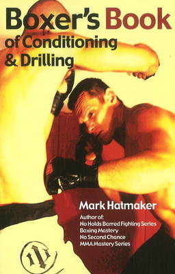 Boxer's Book of Conditioning & Drilling (BOK)