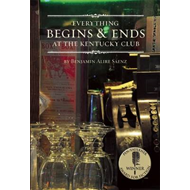 Everything Begins & Ends at the Kentucky Club (BOK)