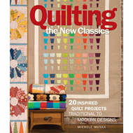 Quilting the New Classics (BOK)