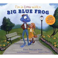 I'm in Love with a Big Blue Frog (BOK)