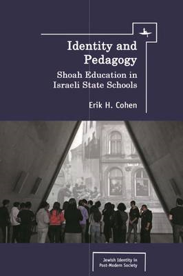 Identity and Pedagogy in Holocaust Education: The Case of Israeli State Schools (BOK)