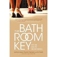 The Bathroom Key: Put an End to Incontinence (BOK)