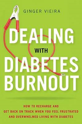 Dealing with Diabetes Burnout (BOK)