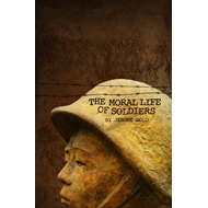 Moral Life of Soldiers (BOK)