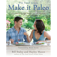 Make it Paleo: Over 200 Grain Free Recipes for Any Occasion (BOK)
