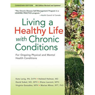 Living a Healthy Life with Chronic Conditions (BOK)