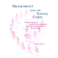 Movement for the Young Child: A Handbook for Eurythmists and Kindergarten Teachers (BOK)