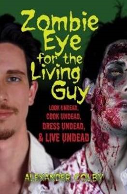 Zombie Eye for the Living Guy (BOK)