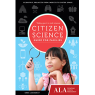 Citizen Science Guide for Families (BOK)