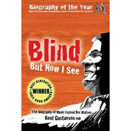 Blind But Now I See (BOK)