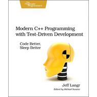 Modern C++ Programming with Test-Driven Development (BOK)