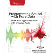 Programming Sound with Pure Data (BOK)