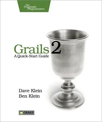 Grails 2: a Quick-start Guide (BOK)