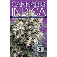 Cannabis Indica: Volume 3: Essential Guide to the World's Finest Marijuana Strains (BOK)