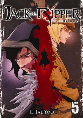 Jack the Ripper: Vol 5: Hell Blade (BOK)