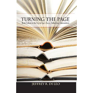 Turning the Page: Book Culture in the Digital Age--Essays, Reflections, Interventions (BOK)