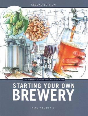 Brewers Association's Guide to Starting Your Own Brewery (BOK)
