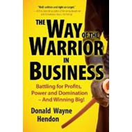 Way of the Warrior in Business (BOK)