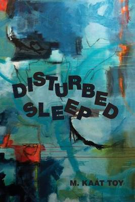Disturbed Sleep (BOK)