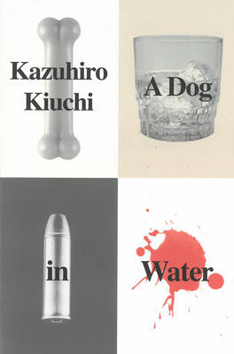 A Dog in Water (BOK)