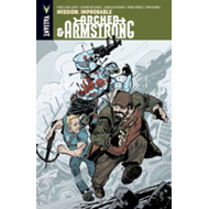 Archer & Armstrong: Volume 5: Mission: Improbable (BOK)