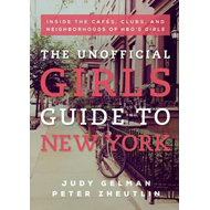 Unofficial Girls Guide to New York (BOK)