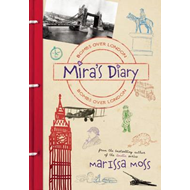 Mira's Diary: Bombs Over London (BOK)