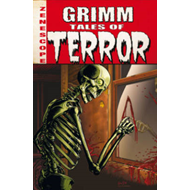 Grimm Tales of Terror Volume 1 (BOK)