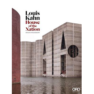Louis Kahn: House of the Nation (BOK)