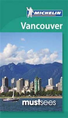 Vancouver Must Sees (BOK)