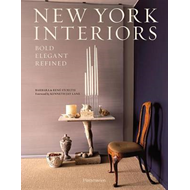 New York Interiors: Bold, Elegant, Refined (BOK)